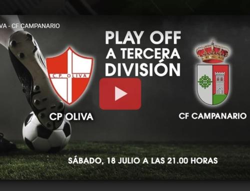 Partido C.F. Campanario – C.P. Oliva. Primera eliminatoria de ascenso a Tercera